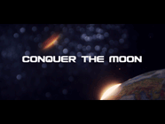 """CONQUER THE MOON - 2012"""